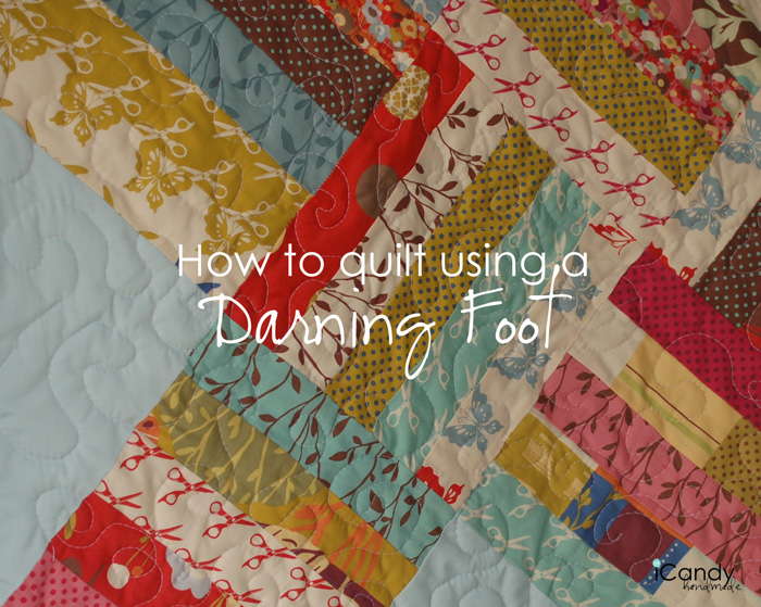 Quilting with a Darning Foot