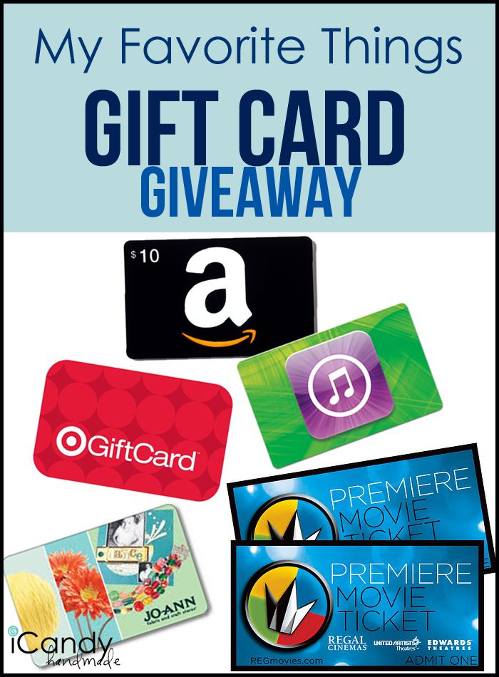 My Favorite Things Gift Card Giveaway!