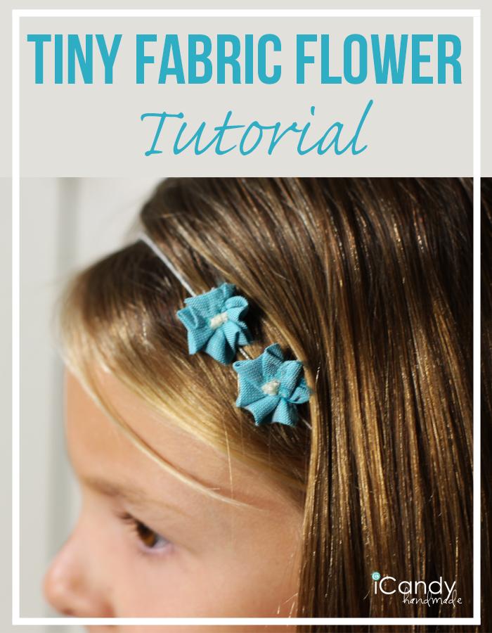 Tiny Fabric Flower Tutorial Pin It